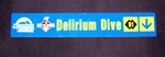 Delirium Dive Trail Sign